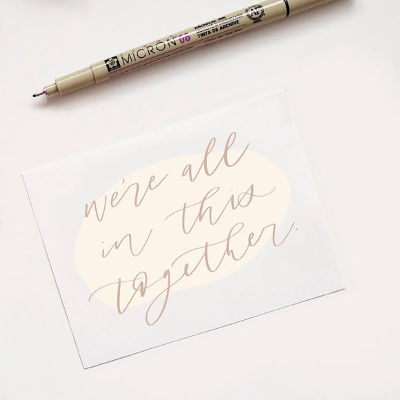 "Love Notes - ""We're all in this together"""