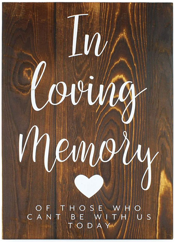 Wood In Loving Memory Sign