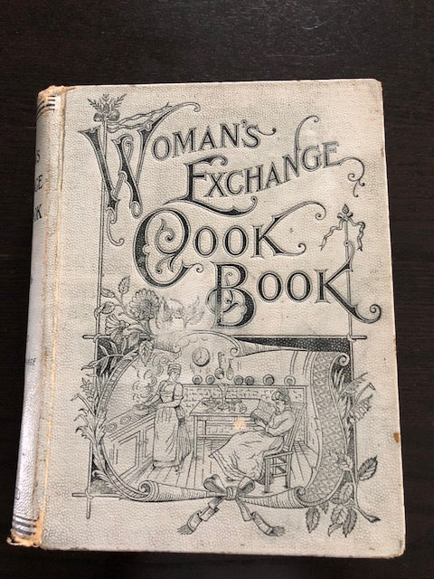 "1894 ""Woman's Exchange Cookbook"""