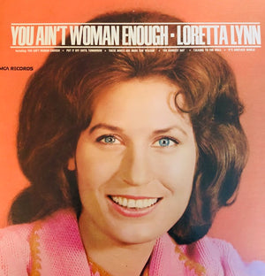 "Loretta Lynn ""You Ain't Women Enough"" Record (1966)"