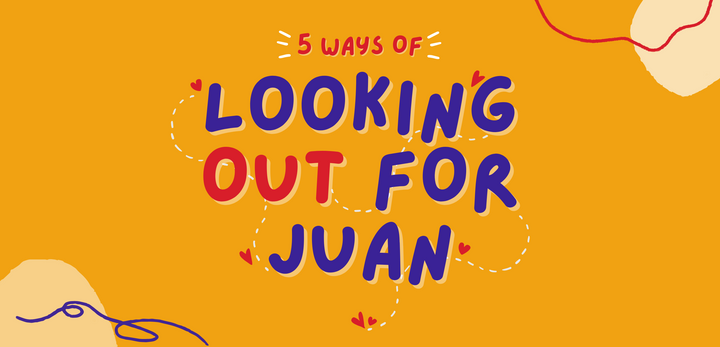 5 Ways of Looking Out for Juan