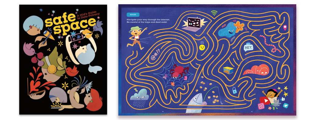 Safe Space: A Kid's Guide to Data Privacy, cover art by Liza Flores and maze by Jamie Bauza