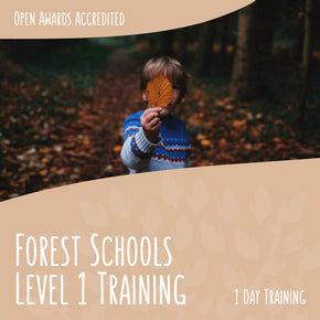 Forest School Training - Level 1