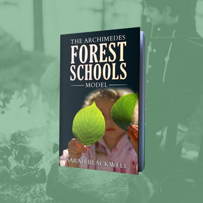 Archimedes Forest Schools Model - forestschools