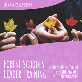 Forest School Leader - Level 3 - Online Course - forestschools