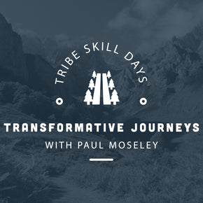 Transformative Journeys Tribe Skill Day - 26th June - forestschools