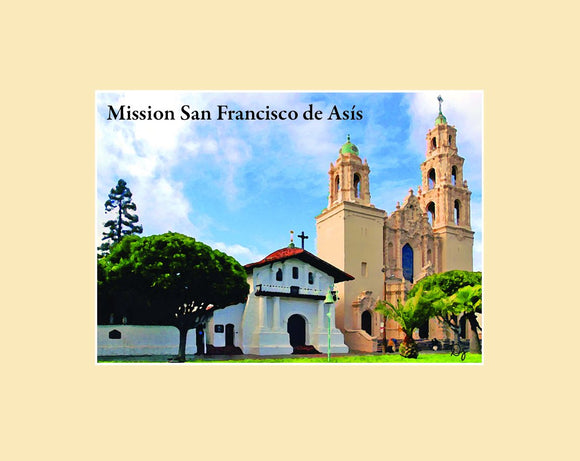 Matted magnet with an original image of Mission San Francisco de Asis (Dolores)