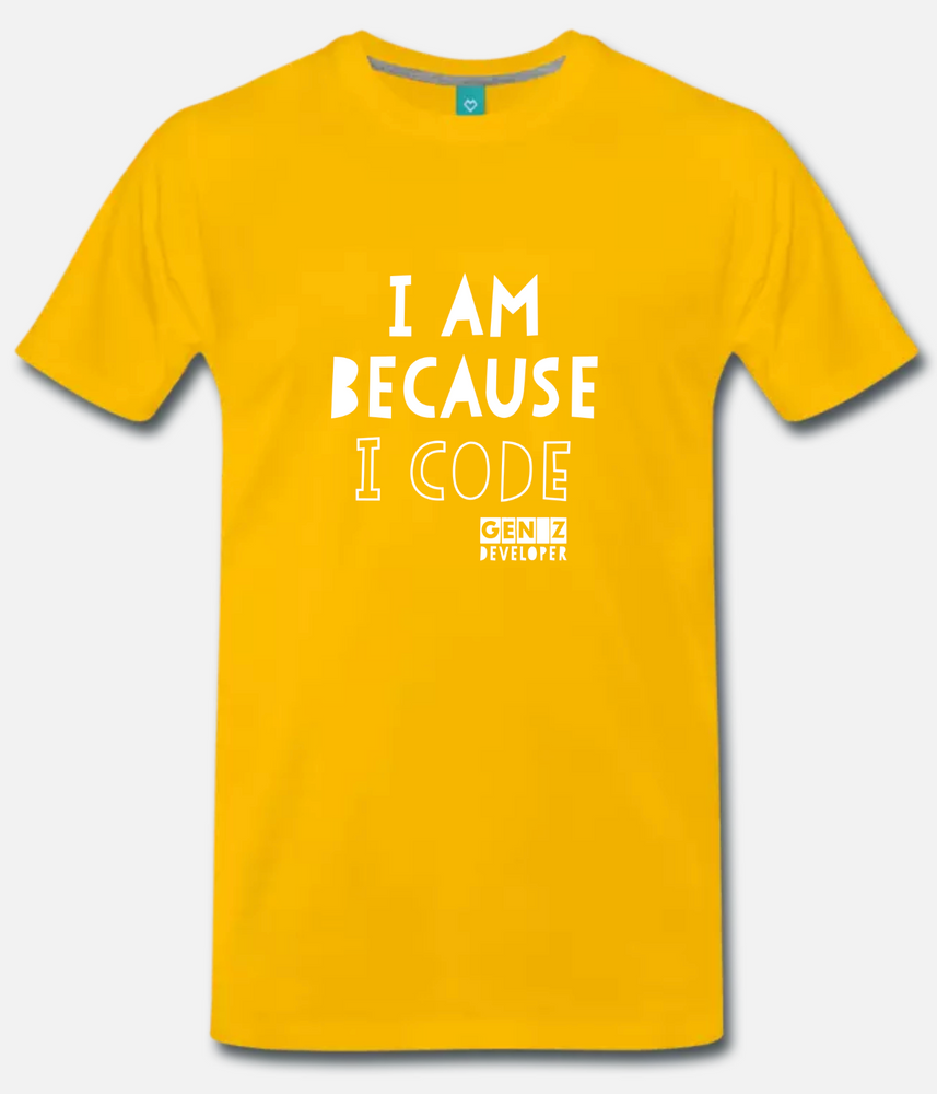 I Am because I Code (T-Shirt)