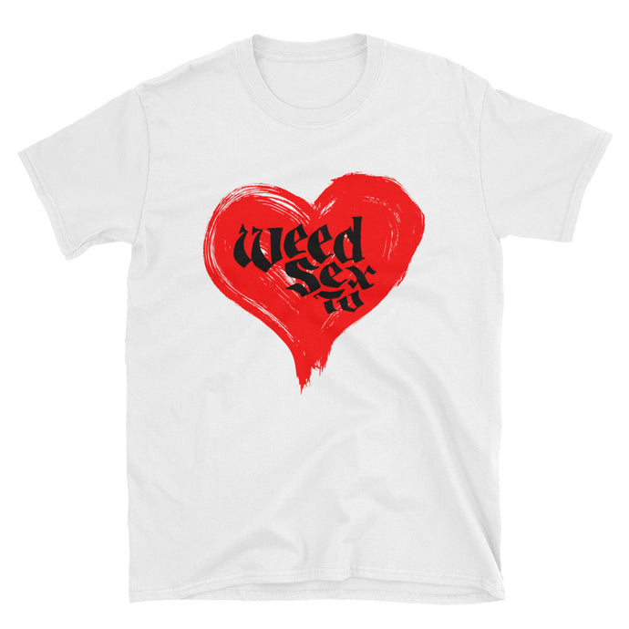 weed sex TV unisex t-shirt