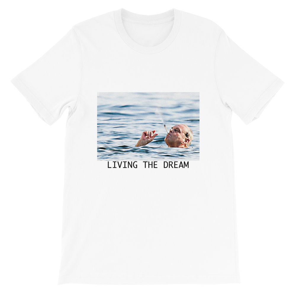 living the dream unisex t shirt