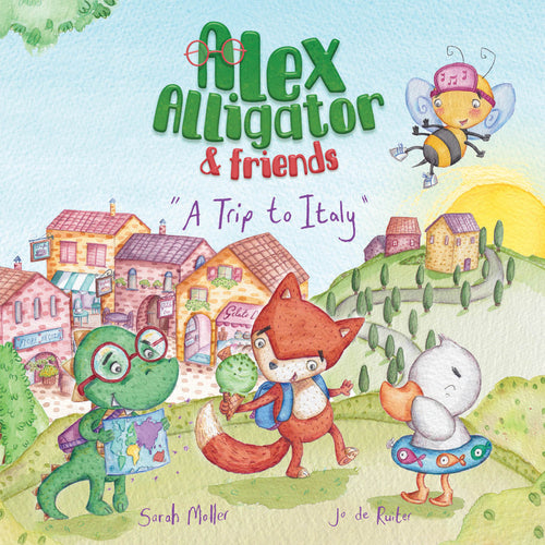 Book 2 - Alex Alligator & Friends: A Trip to Italy *NEW*
