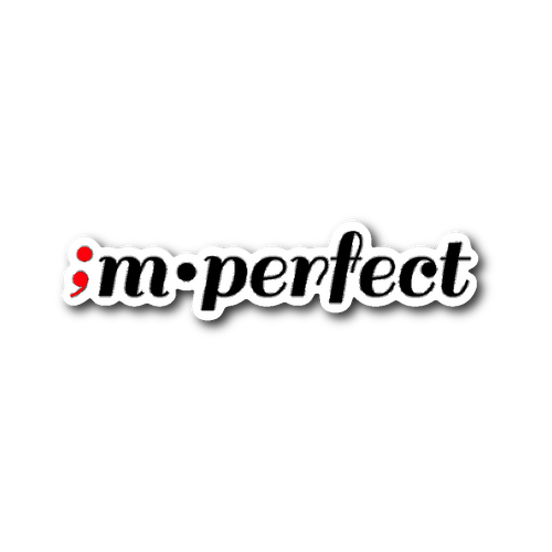 im•perfect ; die-cut sticker