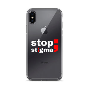 stop stigma ; iPhone Case ; Transparent & White Lettering
