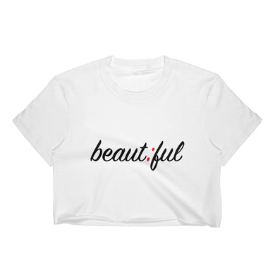 beautiful ; Women's Crop Top