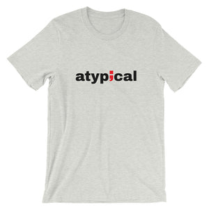 atypical ; Short-Sleeve Unisex T-Shirt