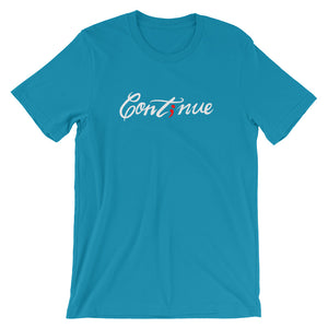 continue ; curly font ; Short-Sleeve Unisex T-Shirt