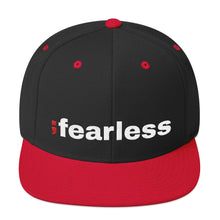 Load image into Gallery viewer, ;fearless - Snapback Hat