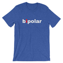 Load image into Gallery viewer, bipolar ; Short-Sleeve Unisex T-Shirt