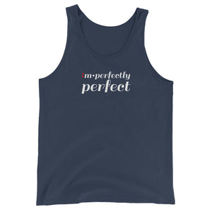 im•perfectly perfect ; Unisex  Tank Top