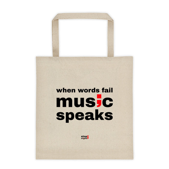 when words fail, music speaks ; Tote bag
