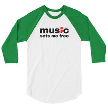 Load image into Gallery viewer, music sets me free ; 3/4 sleeve raglan shirt
