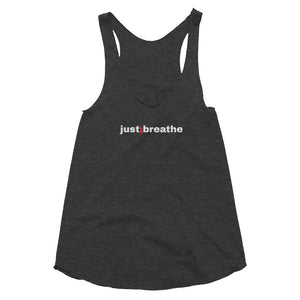 just breathe ; Women's Tri-Blend Racerback Tank