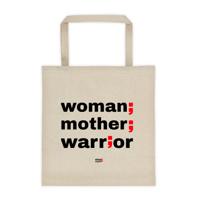 woman, mother, warrior ; Tote bag