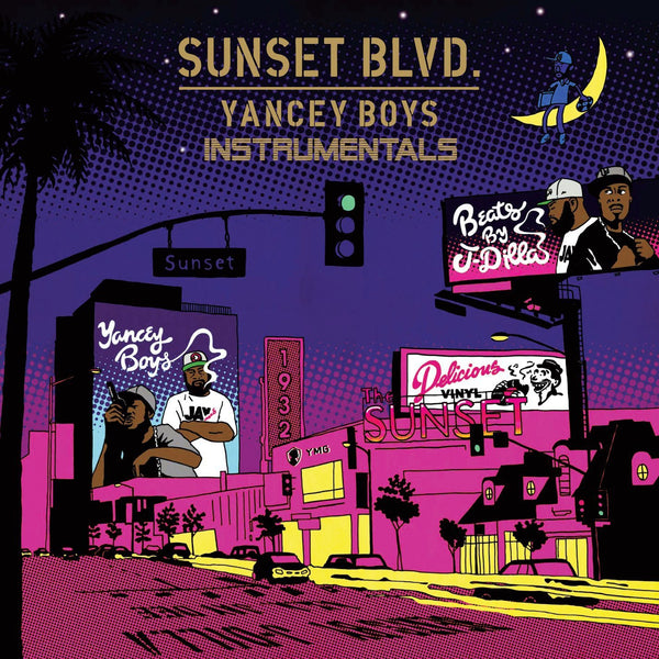 Yancey Boys - Sunset Blvd. Instrumentals (LP) - Beats By J Dilla