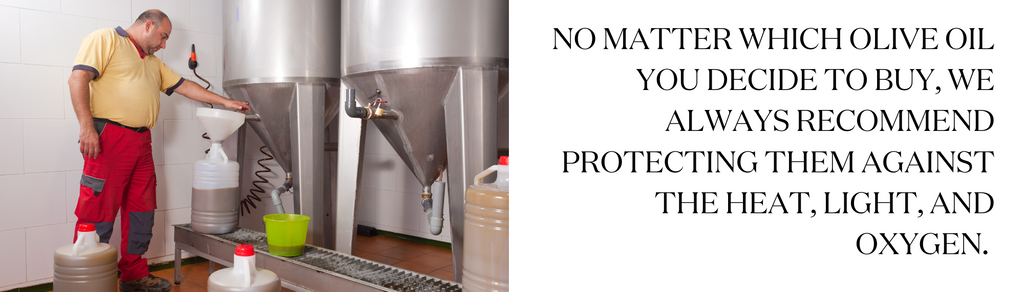 protect your olive oil