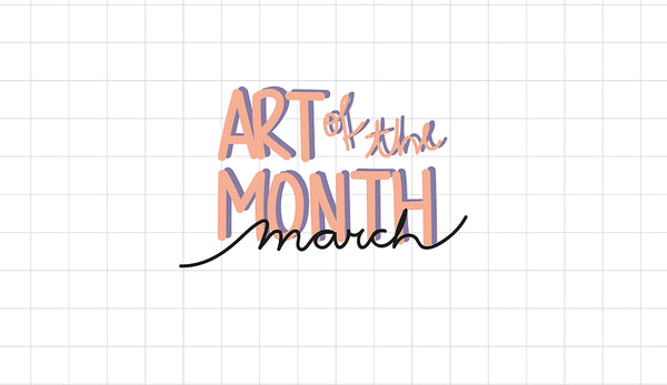 Art of the Month March 2020