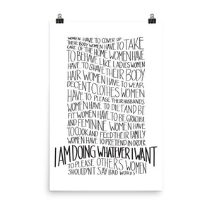Whatever I want art by Varanda Design - feminist message poster