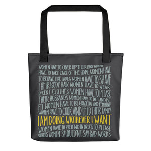 Whatever I want lettering tote bag