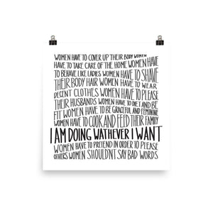 Whatever I want art by Varanda Design - poster with a girl power message