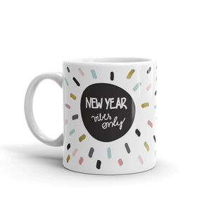 New year vibes only mug by Varanda Design
