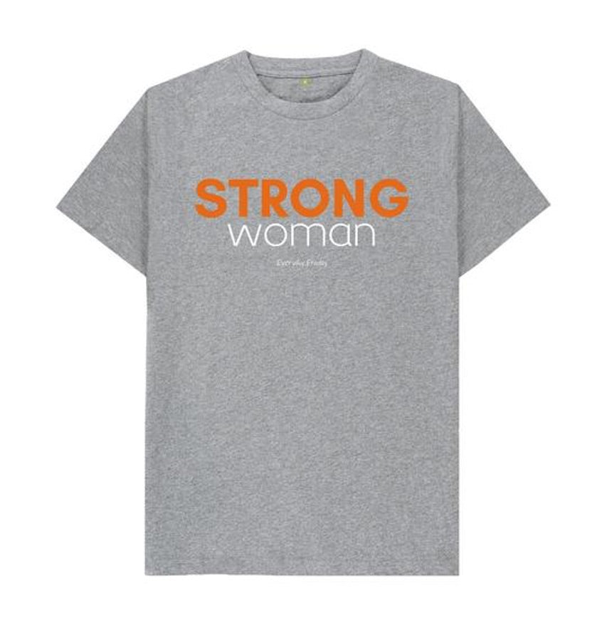 Everyday Froday Strong Woman Unisex Tee