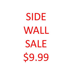 Side Wall Sale **non returnable item**