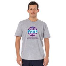 Load image into Gallery viewer, When We Vote We Win T-Shirt