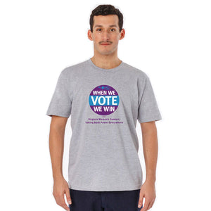 When We Vote We Win T-Shirt