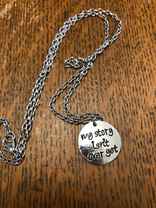 Story isn't over necklace