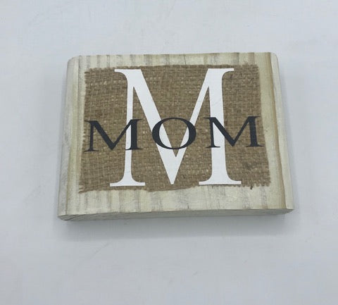 MOM burlap monogram sign