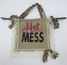 "Load image into Gallery viewer, Handmade Rustic ""Hot Mess"" fabric hanger"