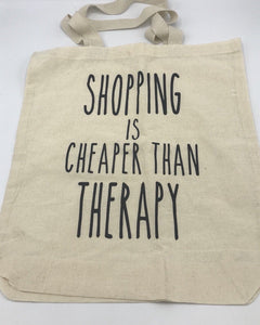 "Canvas ""Shopping is Cheaper Than Therapy"" Bag"