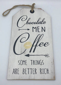 """Chocolate, Coffee, Men"" Tag-Style Sign"