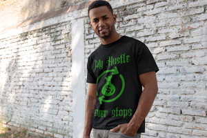 My Hustle Never Stops Unisex T-Shirt
