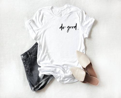 Do Good Graphic Tee
