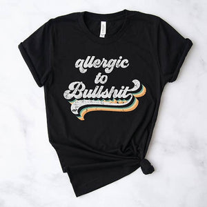 Allergic to BS Tee