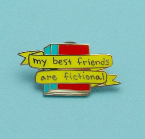 Pin My Best Friends Are Fictional