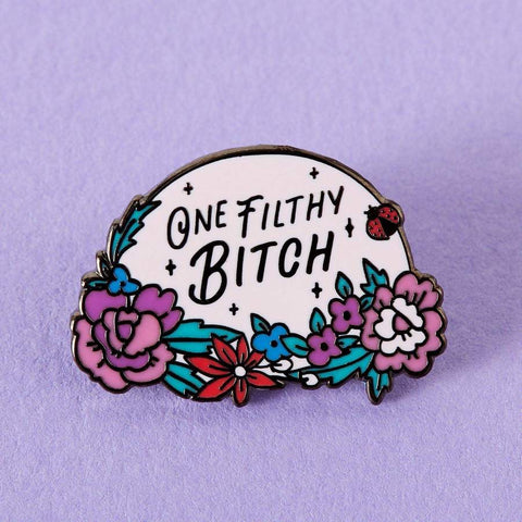 Pin One Filthy Bitch