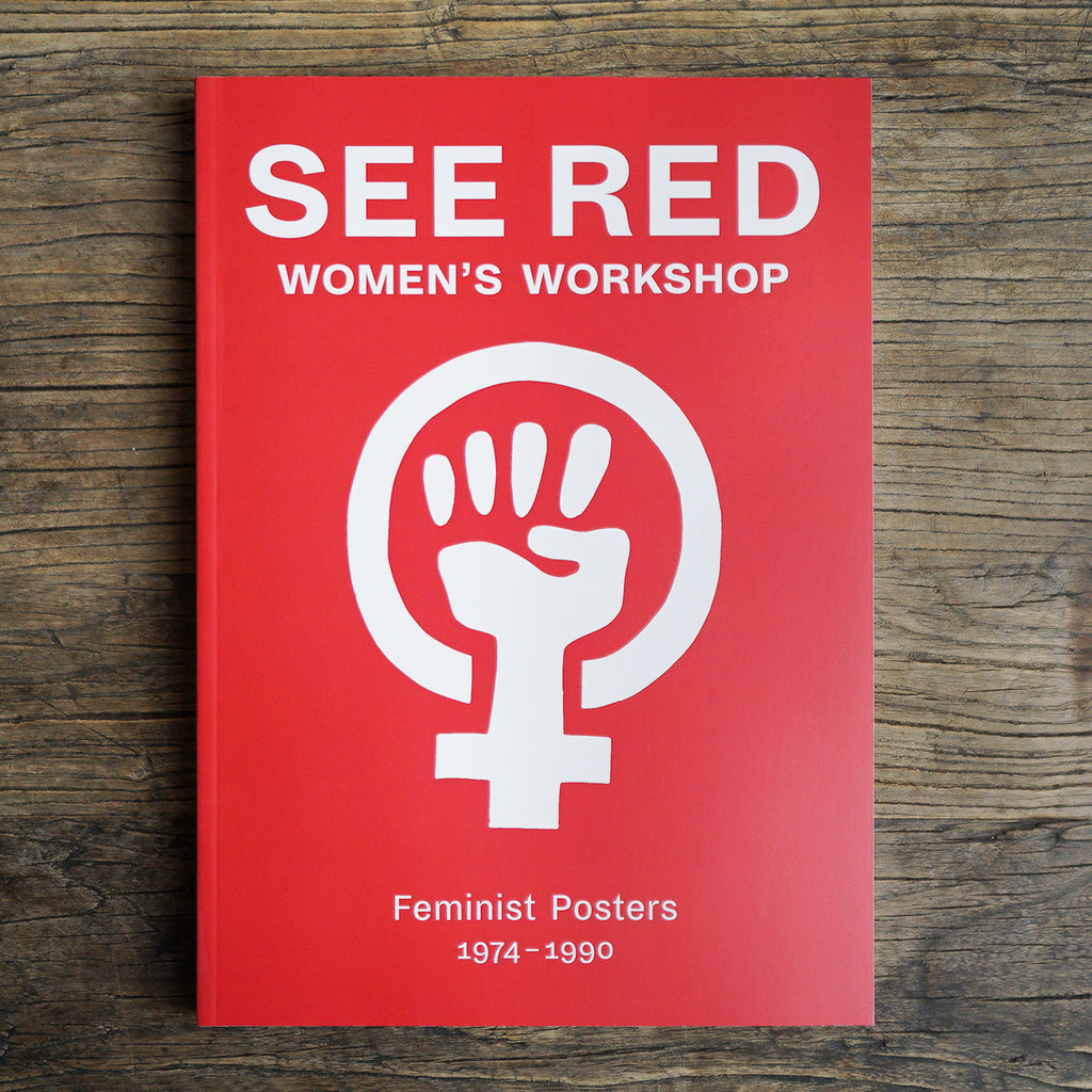 See Red Women's Workshop Book