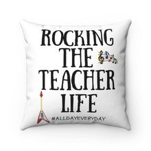 Load image into Gallery viewer, Rocking The Teacher Life Polyester Square Pillow